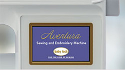 Baby Lock Aventura II Color LCD Screen
