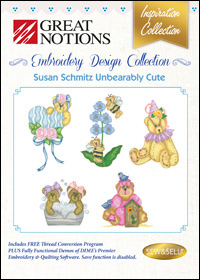 Great Notions Embroidery Designs - Susan Schmitz Unbearably Cute