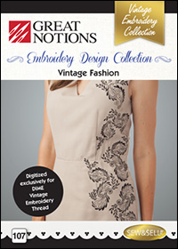 Great Notions Embroidery Designs - Vintage Fashion
