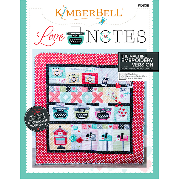 KIMBERBELL DESIGNS - LOVE NOTES, MACHINE EMBROIDERY