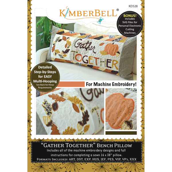 Kimberbell Designs - Bench Pillow, Gather Together, Machine Embroidery