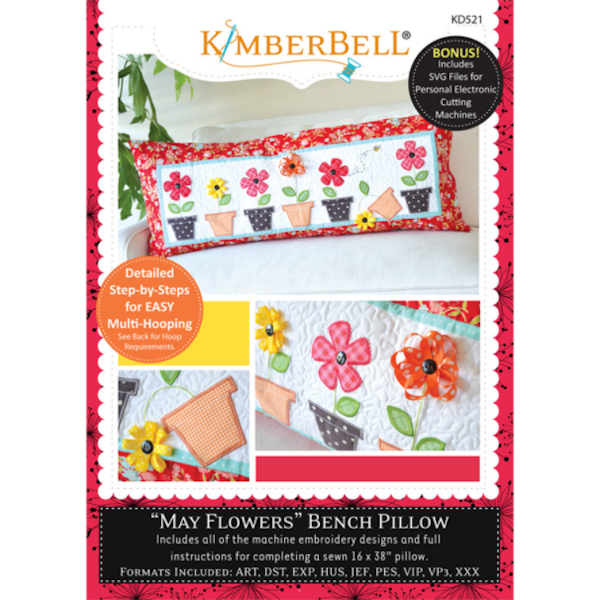 Kimberbell Designs - Bench Pillow, May Flowers, Machine Embroidery