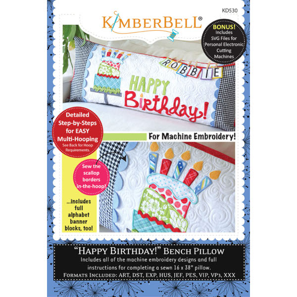 Kimberbell Designs - Bench Pillow, Happy Birthday, Machine Embroidery
