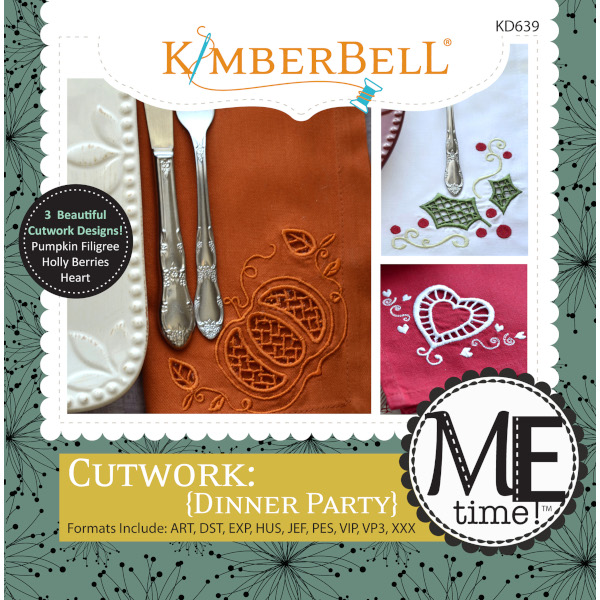 Kimberbell Designs - ME Time:  Cutwork Dinner Part